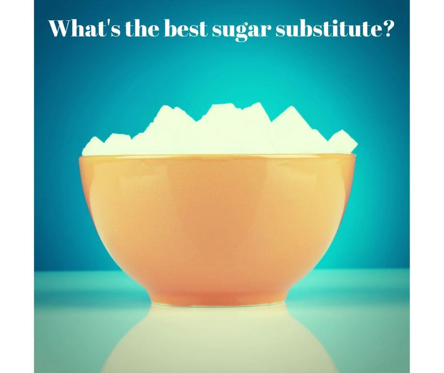 sugar bowl with caption what is the best sugar substitute